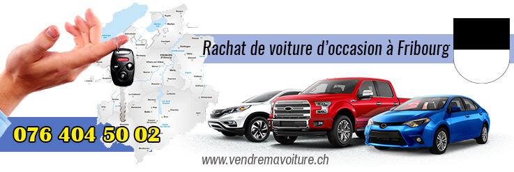 rachat de voiture occasion fribourg vendre ma voiture en suisse. Black Bedroom Furniture Sets. Home Design Ideas